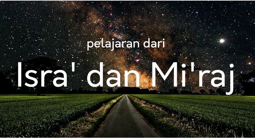 Pelajaran dari Isra' danMi'raj